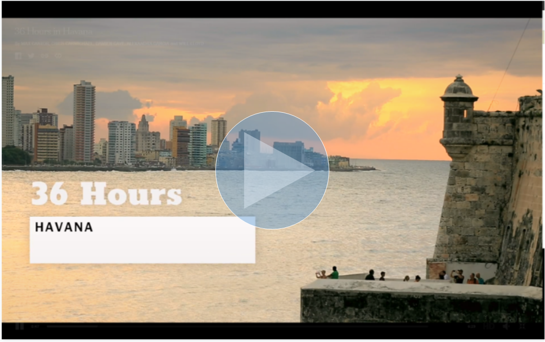 36 hours in Cuba video - NY Times