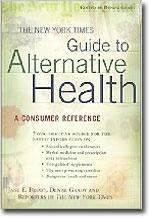 Denise Grady: The New York Times Guide to Alternative Health book cover