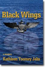 Kathleen Toomey: Jabs Black Wings, a mystery  Available at Fuze Publishing