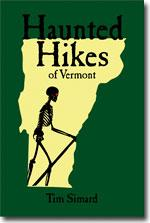 Tim Simard: Haunted Hikes of Vermont book cover